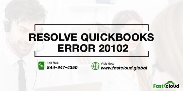 resolve QuickBooks error 20102